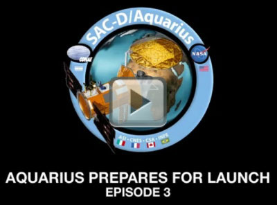 Aquarius Prepares for Launch: Episode 3